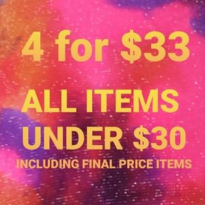🥳🥳 4 for $33 all items under $30 🥳🥳
